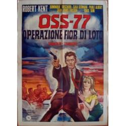 OSS 77: Operazione fior di...