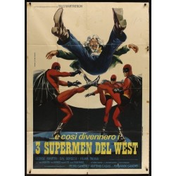 Three Supermen Of The West...
