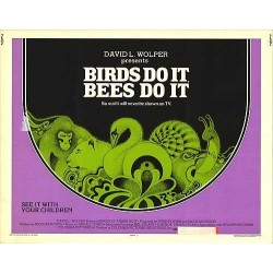 Birds Do It Bees Do It...